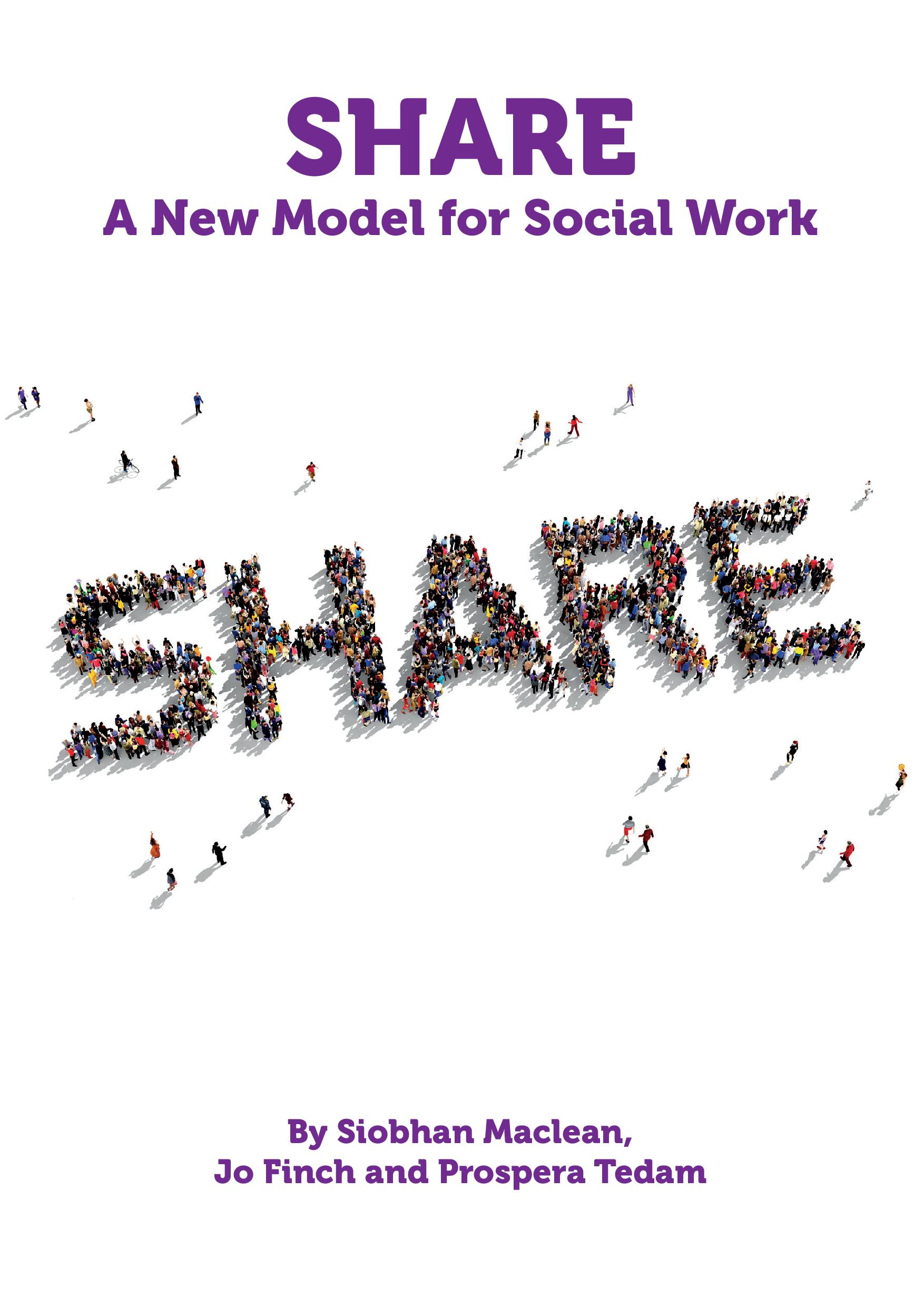 Share: A New Model for Social Work